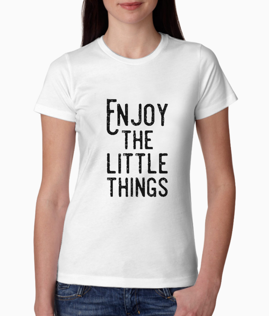 Enjoy the little things tee front