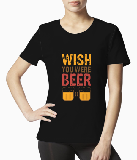 Wish you were beer tee front