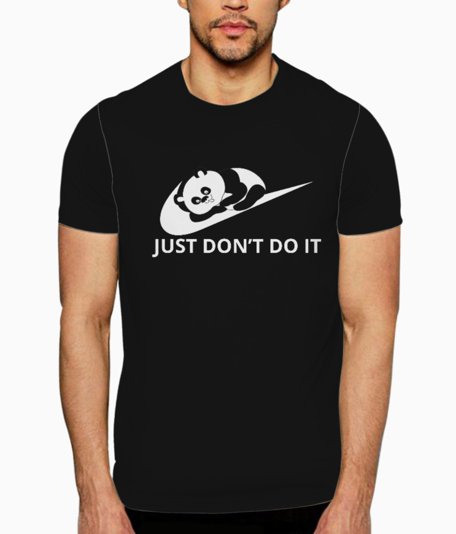 Just don't do it t shirt front