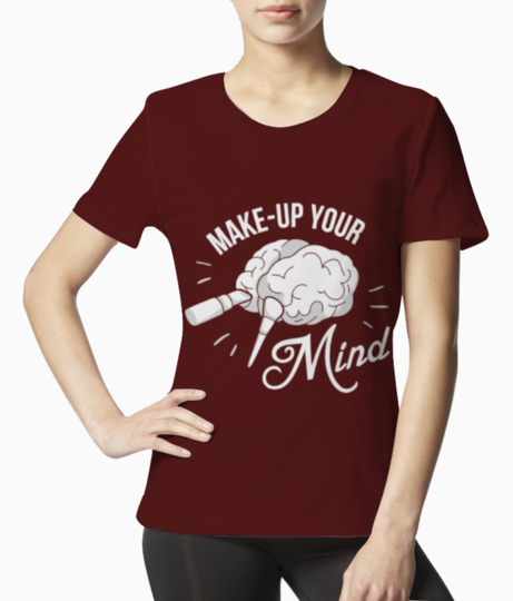 Make up your mind tee front