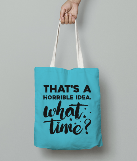 Horrible idea tote bag front