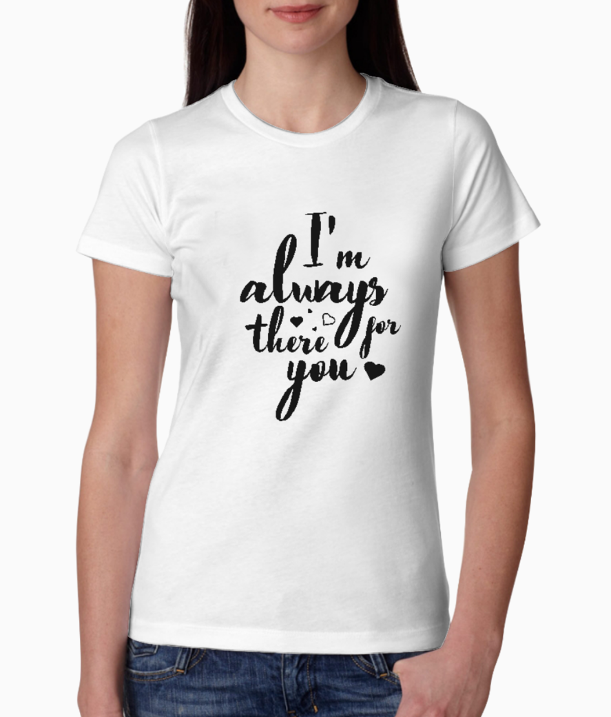 I am always u tee front