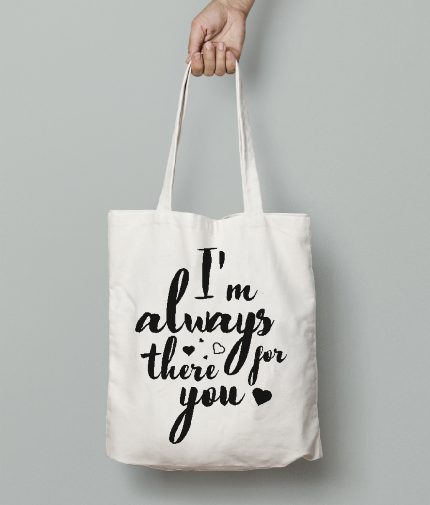 I am always u tote bag front