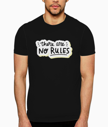 No rules t shirt front