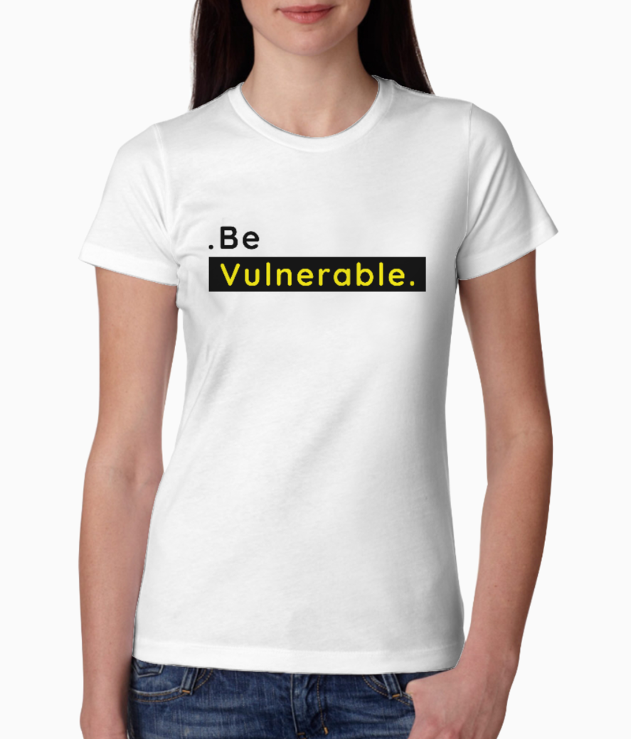 Be vulnerable tee front