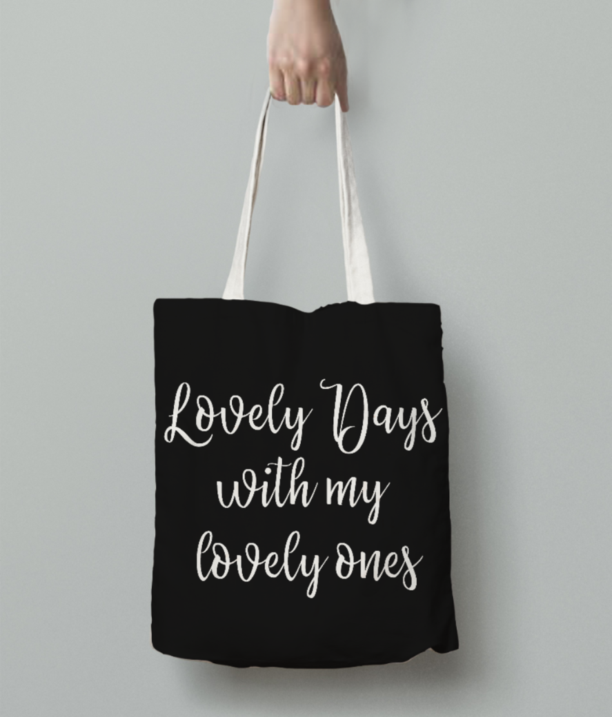 Lovely days with my lovely ones  white 01 tote bag back
